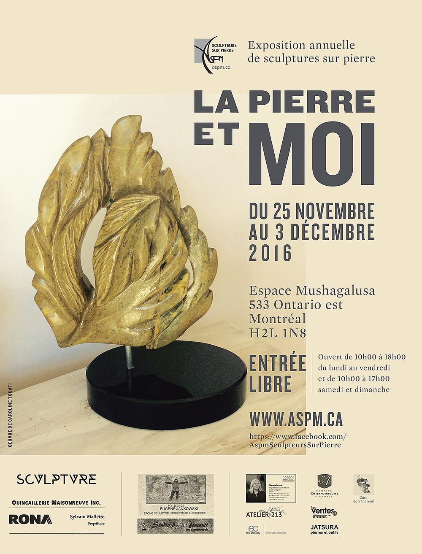 «La Pierre et moi», Exposition annuelle des membres, Du 25 novembre au 3 décembre 2016